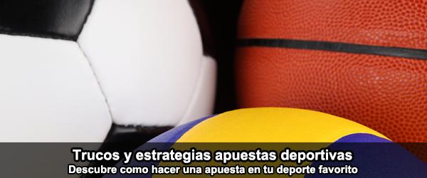Trucos y estrategias apuestas deportivas