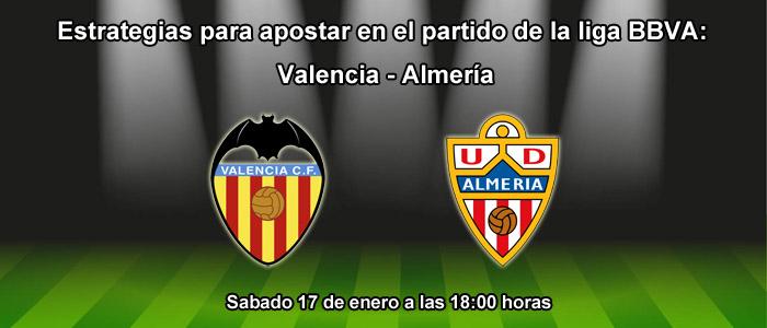 Estrategias para apostar en el partido Valencia - Almería