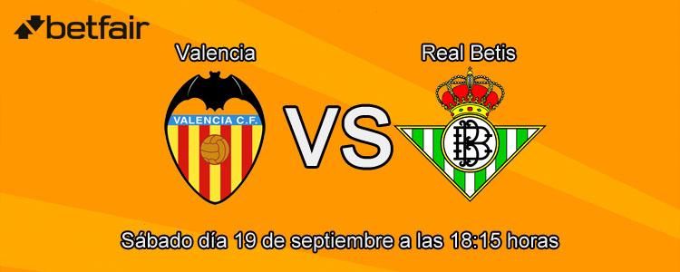 Consejos para apostar con Betfair en el partido Valencia - Betis