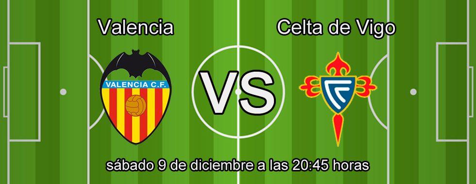 Previa y apuestas: Valencia - Celta de Vigo