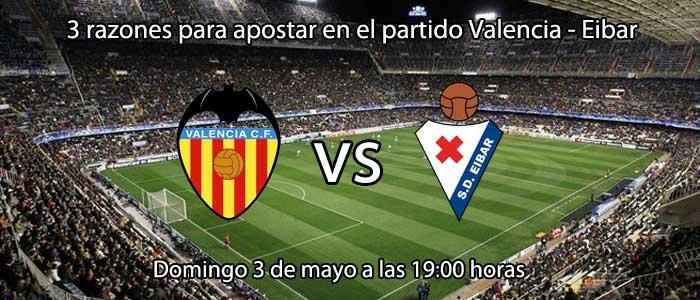 3 razones para apostar en el partido Valencia - Eibar