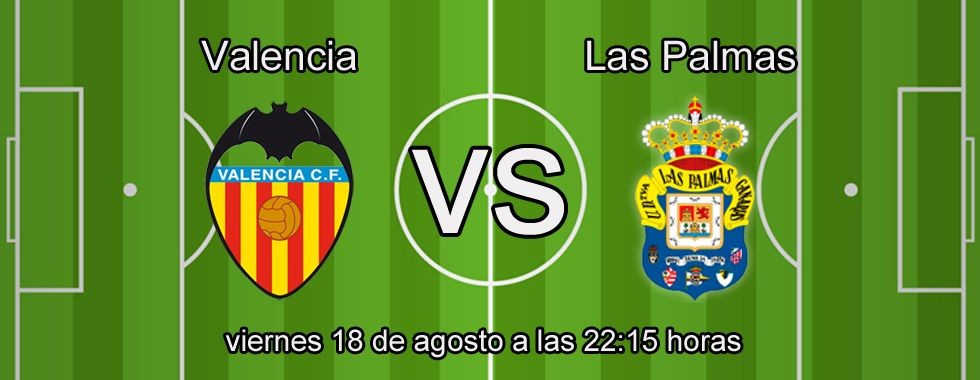 Previa del partido de la Liga: Valencia-Las Palmas
