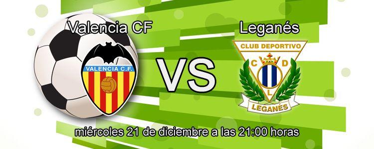 Previa del partido Valencia - Leganés