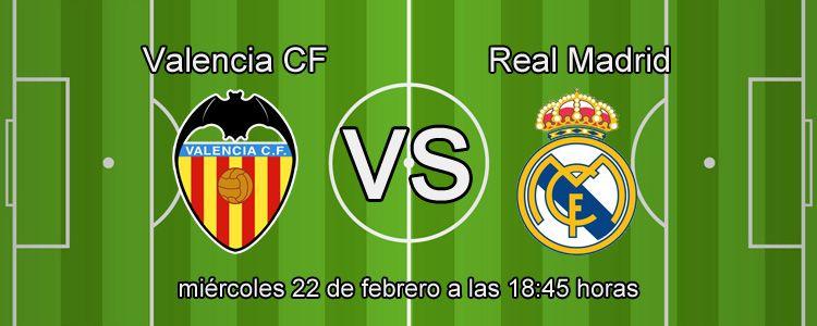 Valencia se enfrenta contra el Real Madrid en la Liga