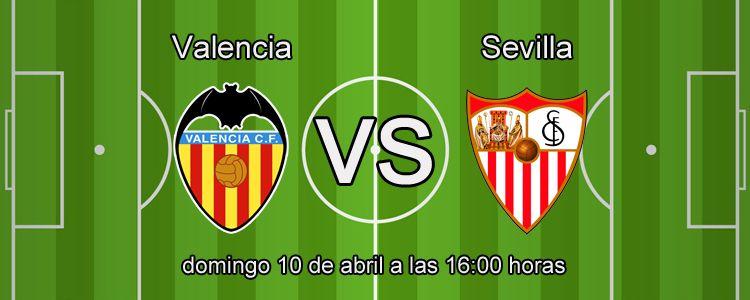 Apuesta segura de la semana para el partido Valencia - Sevilla