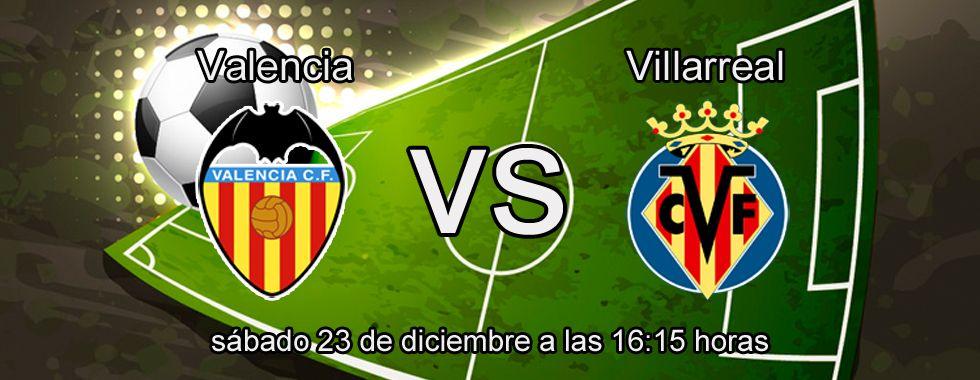 Previa y apuestas: Valencia - Villarreal