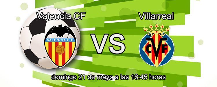 Haz tu apuesta segura en el partido Valencia - Villarreal