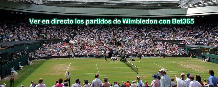 Ver en directo los partidos de Wimbledon con Bet365