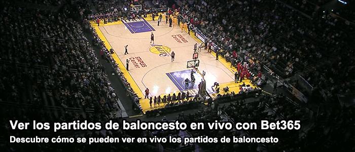 Ver los partidos de baloncesto con bet365