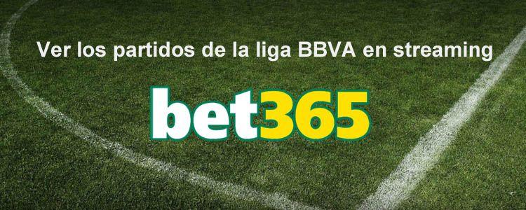 Ver los partidos de la liga BBVA en streaming con Bet365
