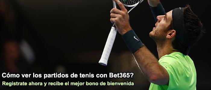 Cómo ver los partidos de tenis con Bet365?