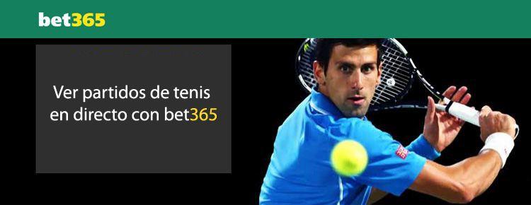 Ver partidos de tenis en directo con Bet365