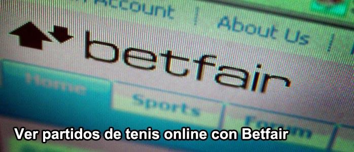Ver partidos de tenis online con Betfair