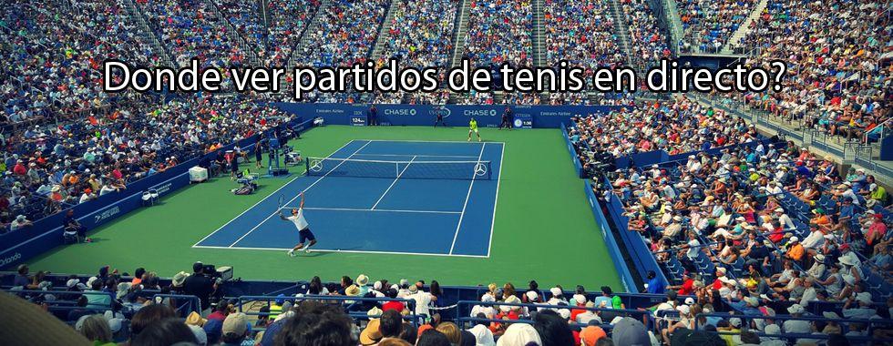 Dónde ver tenis en directo