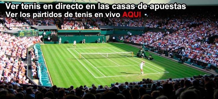 Ver tenis en directo en las casas de apuestas