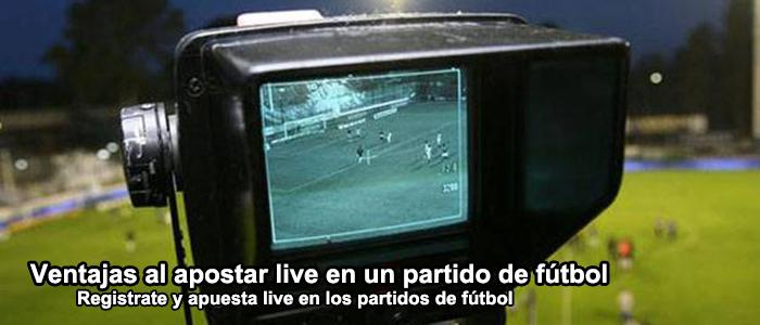 Ventajas al apostar live en un partido de fútbol