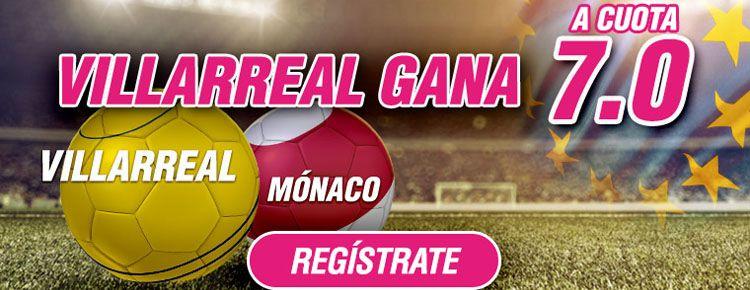 Supercuota de 7.0 por la victoria de Villarreal ante el Monaco