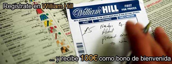 Registrate en William Hill y recibe 100€ como bono de bienvenida