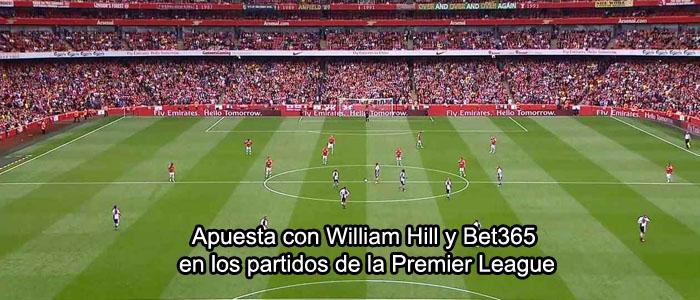 Apuesta con William Hill y Bet365 en los partidos de la Premier League