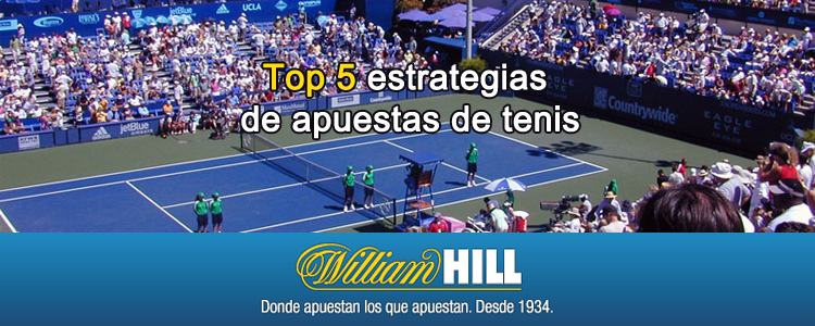 William Hill te presenta 5 estrategias para apostar al tenis